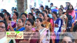 Seedfest 2017 – Through the words of Dr. Kadija Mumtas – Final