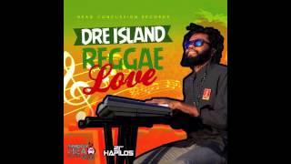 Dre Island - Reggae Love (Reggae 2013 Produced By SniggyHCR)