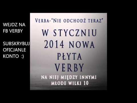Tekst piosenki Verba - Nie odchodź teraz po polsku