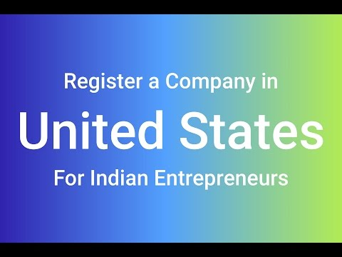 How to Register a Company in USA - For Indian Entrepreneurs