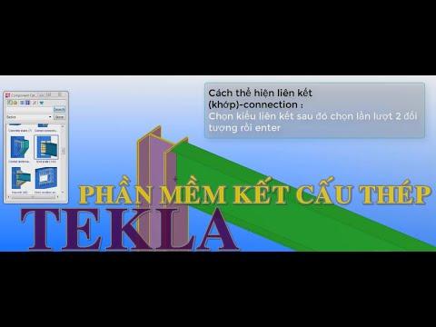 Phần mềm vẽ kết cấu thép Tekla#Tekla thiết kế kết cấu thép .Tekla cơ bản-các lệnh cơ bản