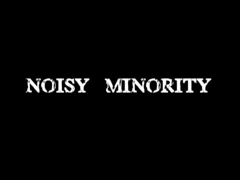 Noisy Minority- by the way.avi