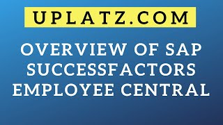 Employee Central | SAP SuccessFactors | SAP SF Online Course Tutorial and Certification Training