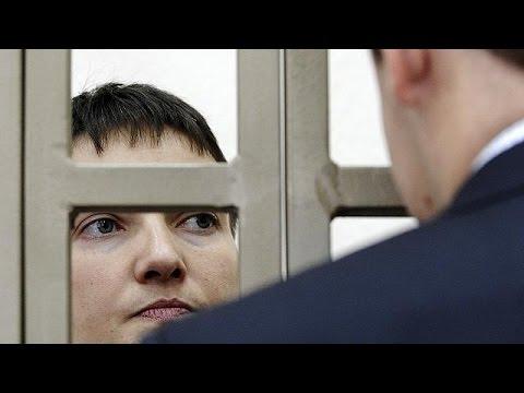 Ρωσία: Απεργία πείνας και δίψας ξεκινά η Ουκρανή πιλότος