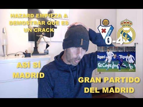 REACCIONANDO al EIBAR 0 REAL MADRID 4 / CRÓNICA