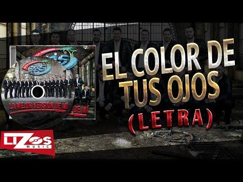 El Color de tus ojos - Banda MS - Thumbnail