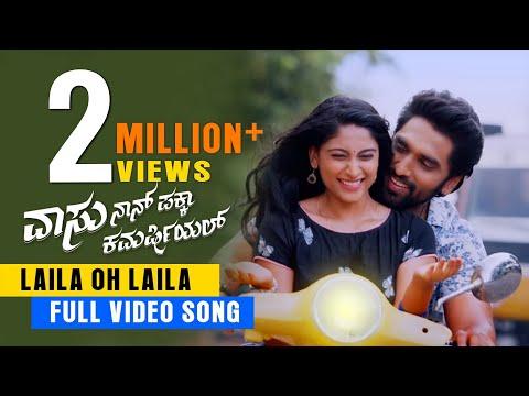 Video songs - Vaasu Naan Pakka Commercial - Laila Oh Laila Hd Video song Anish tejeshwar  Nishvika naidu
