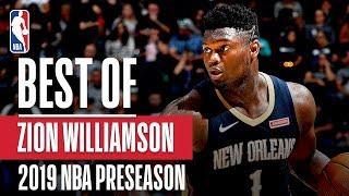 BEST OF ZION From 2019 NBA Preseason by NBA