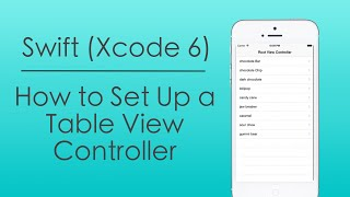 How to Set Up a Table View Controller with Swift in Xcode 6