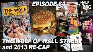 Video Half in the Bag Episode 64: The Wolf of Wall Street and 2013 Re-cap MP3, 3GP, MP4, WEBM, AVI, FLV Oktober 2018