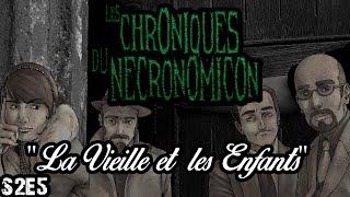 S2E5 - Les Chroniques du Necronomicon -