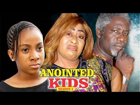 ANOINTED KIDS 2 - 2018 LATEST NIGERIAN NOLLYWOOD MOVIES || TRENDING NOLLYWOOD MOVIES