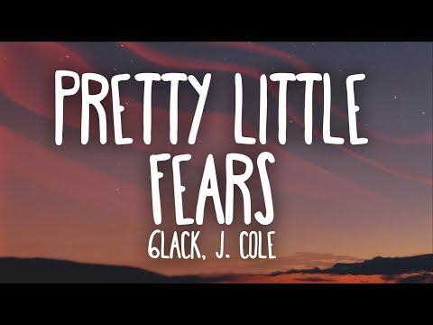 6LACK, J. Cole - Pretty Little Fears (Lyrics) - Thời lượng: 4 phút, 1 giây.