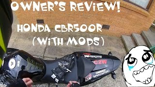 5. 2013 HONDA CBR500R OWNER'S REVIEW!