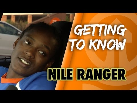 Getting To Know: Nile Ranger