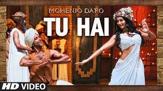 "Presenting ""TU HAI"" Video Song from the upcoming bollywood movie MOHENJO DARO starring Hrithik Roshan & Pooja Hegde in ..."
