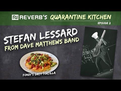 Ep 2: Dave Matthews Band's Stefan Lessard on REVERB's Quarantine Kitchen