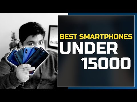 BEST SMARTPHONE UNDER 15000 in MAY 2019 | गलती मत करना