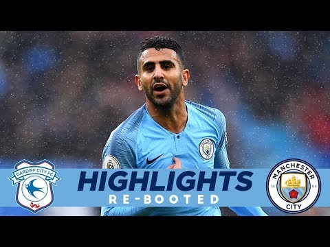 Video: RIYAD THE ROCKET LAUNCHER! | Highlights Re-Booted | Cardiff 0 - 5 Man City