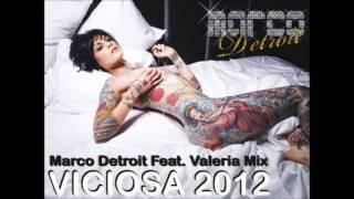 Marco Detroit Feat. Valeria Vix - Viciosa 2012 (Sueño Latino &  @marcodetroit )