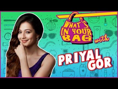 PRIYAL GOR's Handbag SECRET REVEALED | What's In Y