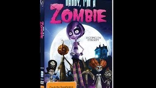 Nonton Daddy Im A Zombie Trailer Film Subtitle Indonesia Streaming Movie Download