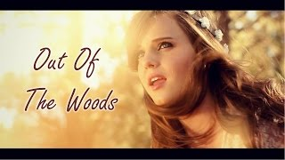 Out Of The Woods - Taylor Swift (Cover) by Tiffany Alvord on iTunes & Spotify ♥
