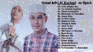 Opick Dan Ustad Jefri Al Bachori - Lagu terbaik - The Best Of Opick