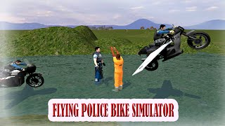 FLYING BIKE POLICE SIMULATOR