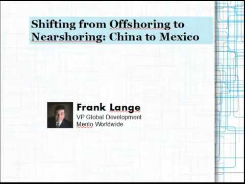 Shifting from Offshoring to Nearshoring: China to Mexico