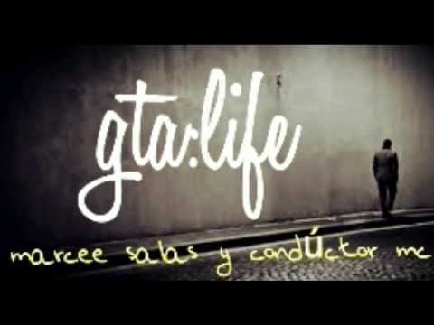 GTA:LIFE(Conductor ft. Marcee salas)