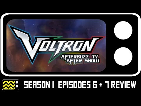 Voltron Legendary Defender Season 1 Episodes 6 & 7 Review & After Show | AfterBuzz TV