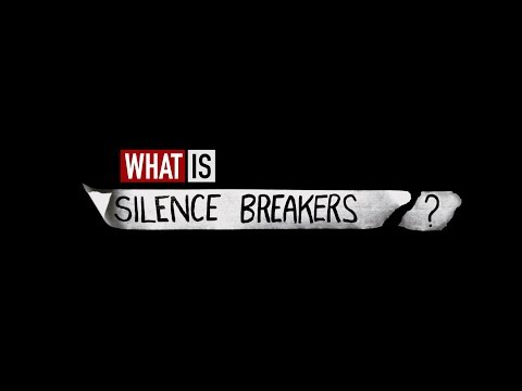 What Is Silence Breakers?