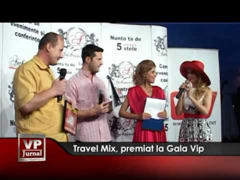 Travel Mix, premiat la Gala Vip