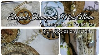 Steampunk Mini Album using the Designs by Shellie Steampunk Daze collection. This elegant mini album is my Design Team Project for April and my Mother's ...