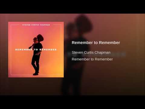 "Steven Curtis Chapman lança o single ""Remember to Remember""; ouça"