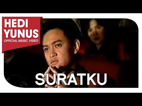 HEDI YUNUS - SURATKU (Official Music Video)