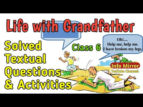 Life with Grandfather | Class 6 | Solved Textual Questions & Activities | Kerala Syllabus | English