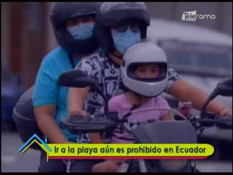 Ir a la playa aún es prohibido en Ecuador
