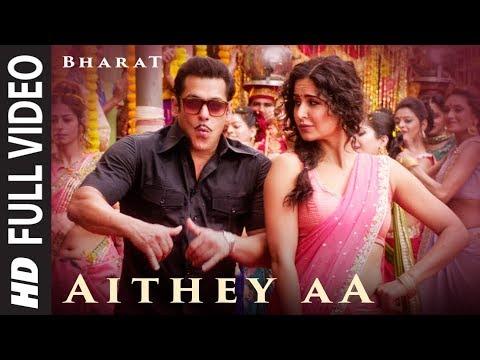 Full Video: Aithey Aa | Bharat | Salman Khan,Katrina Kaif |Vishal & Shekhar ft. Akasa, Neeti, Kamaal