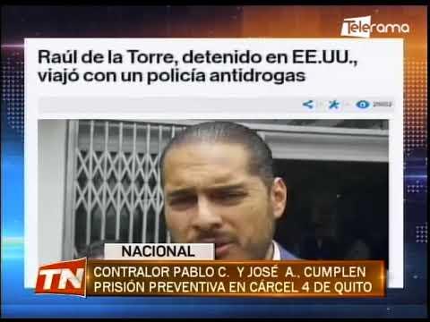 Contralor Pablo C. y José A. cumplen prisión preventiva en cárcel 5 de Quito