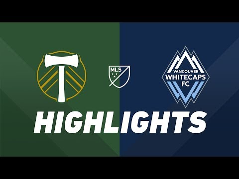 Video: Portland Timbers vs. Vancouver Whitecaps FC | HIGHLIGHTS - August 10, 2019