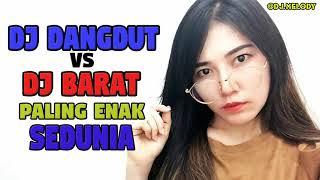 DJ DANGDUT  KOPLO VS DJ BARAT - BREAKBEAT  TERBARU 2018  Paling Enak Sedunia