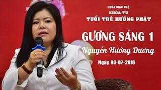 Gương Sáng 01: Nguyễn Hướng Dương - 03-07-2016