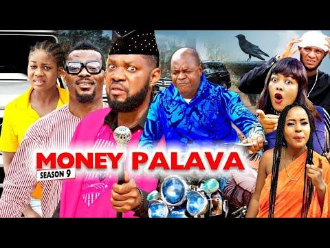 MONEY PALAVA SEASON 9 - NEW MOVIES 2020 | LATEST NIGERIAN NOLLYWOOD MOVIES Full HD