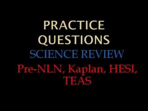 PRACTICE QUESTIONS FOR NURSING ENTRANCE SCIENCE TEST