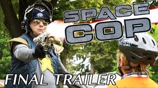 Nonton Space Cop   Final Trailer Film Subtitle Indonesia Streaming Movie Download