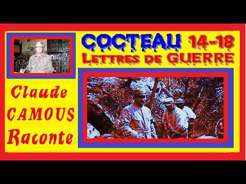 COCTEAU : LETTRES DE GUERRE 14 – 18 : « Claude Camous Raconte » d'après la correspondance entre Cocteau et Eugénie, sa mère