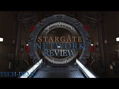 Stargate Network - Es geht auch ohne Raumschiffe - Tech-Demo Review [German/HD]