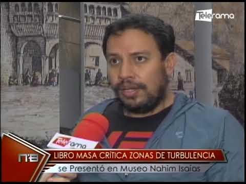 Libro Masa Crítica zonas de turbulencia se presentó en Museo Nahim Isaías